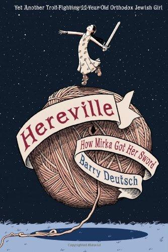 Hereville: How Mirka Got Her Sword (NONE)