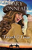 Tried and True, Mary Connealy, 0764211781
