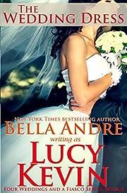 The Wedding Dress (Four Weddings and a Fiasco, Book 4)