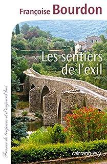 Les sentiers de l'exil: roman, Bourdon, Françoise