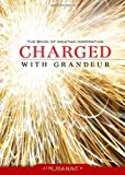Charged with Grandeur, Jim Manney, 0829436138