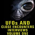 UFOs and Close Encounters: Interviews, Volume 1 | George Adamski,Daniel Fry,George Van Tassle,Orfeo Angelucci,Dan Martin,Frank Edwards,Donald Keyhoe