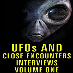 UFOs and Close Encounters: Interviews, Volume 1 Radio/TV Program