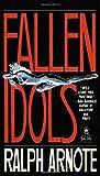 Fallen Idols, Ralph Arnote, 0812516125