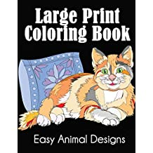 Large Print Coloring Book: Easy Animal Designs