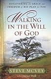 Walking in the Will of God, Steve McVey, 0736926399