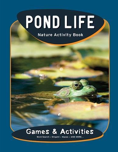 Pond Life Nature Activity Book (Nature Activity Book Series)