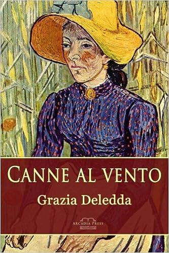 Canne al vento di Grazia Deledda (Italian Edition)