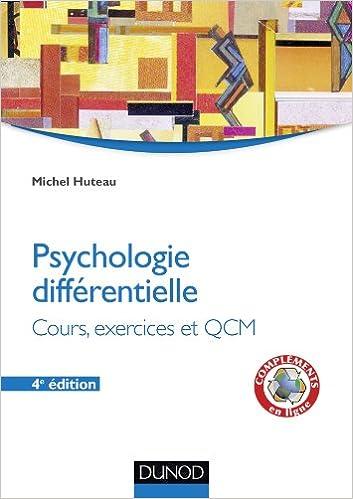 Lire Psychologie différentielle - 4e éd. - Cours, exercices et QCM: Psychologie différentielle - Cours, exercices et QCM pdf