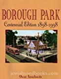 Borough Park Centennial, Oscar Israelowitz, 1878741365