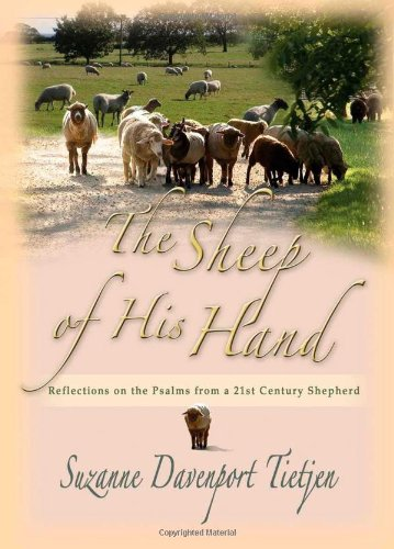 The Sheep of His Hand: Reflections on the Psalms from a 21st Century -