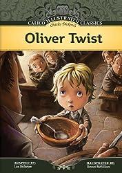 Oliver Twist (Calico Illustrated Classics Set 3)