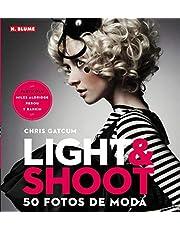 Light & shoot : 50 fotos de moda by Chris Gatcum(2012-05-01)