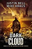 Download Dark Cloud: Book 5 in the Thrilling Post-Apocalyptic Survival Series: (Darkness Rising - Book 5) in PDF ePUB Free Online