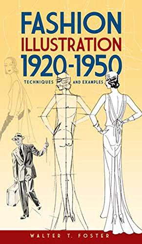 Drapery Apparel - Fashion Illustration 1920-1950: Techniques and Examples (Dover Art Instruction)