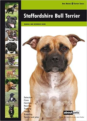 Staffordshire Bull Terrier (Dog Breed Expert Series)