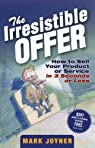 The Irresistible Offer par Joyner