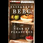 The Year of Pleasures  | Elizabeth Berg