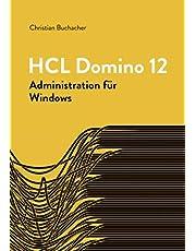 HCL Domino 12-Administration: für Windows