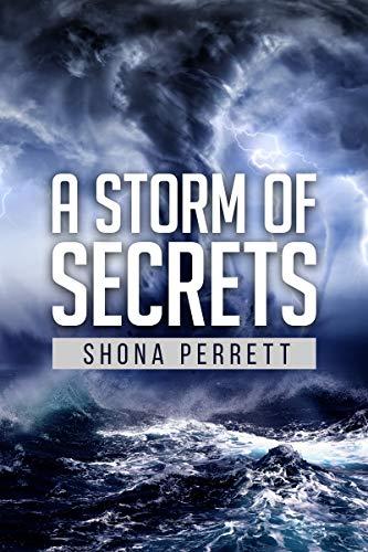 A Storm of Secrets (The Storm Surge Trilogy Book 1) by [Perrett, Shona]