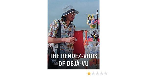 Watch The Rendez Vous Of Deja Vu Prime Video The Rendez-Vous of Déjà-Vu