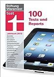 test Jahrbuch für 2013: 100 Tests und Reports