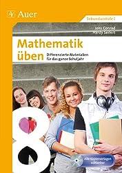 Mathematik üben Klasse 8: Differenzierte Materialien für das ganze Schuljahr