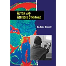 Autism and Asperger Syndrome (Twenty-First Century Medical Library)
