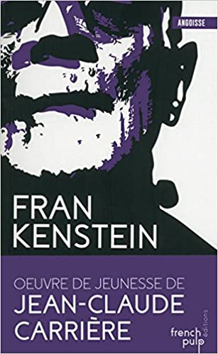 Book Frankenstein Tome 3 & 4 - La nuit de Frankenstein ; Le sceau de Frankenstein (French Edition)