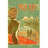 Pier Rats