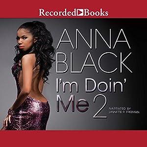 I'm Doin' Me 2 Audiobook
