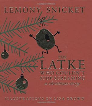 The Latke Who Couldn't Stop Screaming: A Christmas Story 1932416870 Book Cover