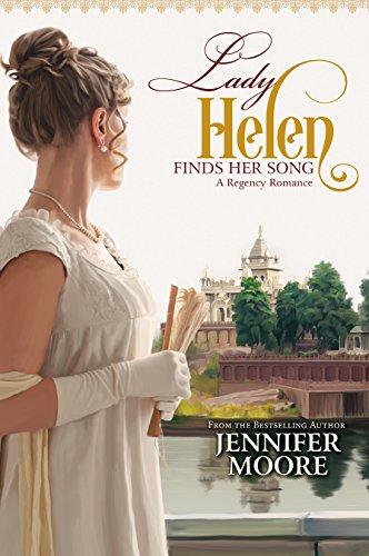 Lady Helen Finds Her Song by [Moore, Jennifer]