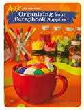 Organizing Your Scrapbook Supplies (Ask the Masters)