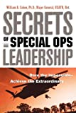 Book cover for Secrets of Special Ops Leadership: Dare the Impossible -- Achieve the Extraordinary