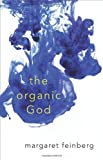 The Organic God, Margaret Feinberg, 0310272440