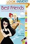 Best Friends (Until Someone Better Co...