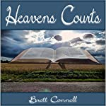 Heavens Courts, Volume 1 | Brett Connell