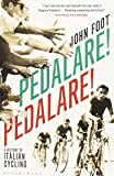 img - for Pedalare! Pedalare!: A History of Italian Cycling book / textbook / text book