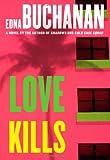 Love Kills: A Britt Montero Novel (Britt Montero Mysteries)