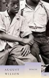 Fences (The August Wilson Century Cycle)