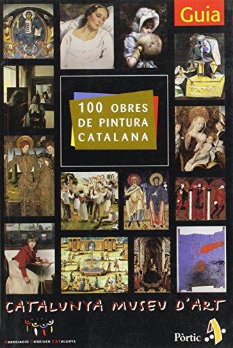 Descargar Libro 100 Obres De La Pintura Catalana Que Cal Conèixer Diversos Autors