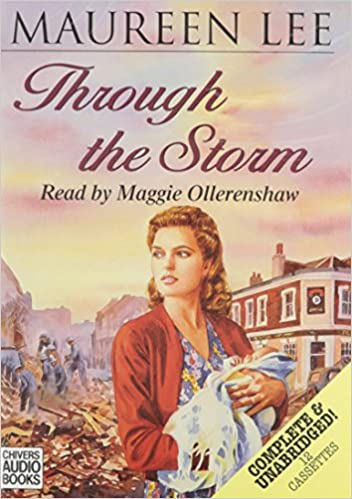 Through the Storm: Complete & Unabridged