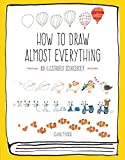 img - for How to Draw Almost Everything: An Illustrated Sourcebook book / textbook / text book