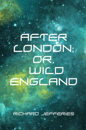 After London; Or, Wild England ebook