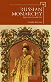 Russian Monarchy, Richard Wortman, 1618112589