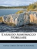 L' Araldo Almonacco Nobiliare, , 124875512X