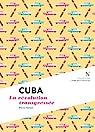 Cuba : La révolution transgressée: L'Âme des Peuples par Herbet