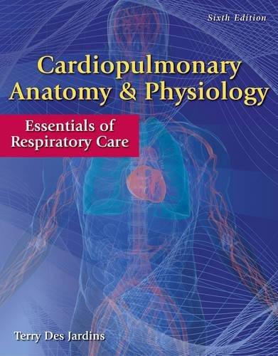 Cardiopulmonary Anat.+Physiol. W/Access