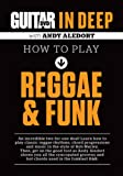 Guitar World in Deep -- How to Play Reggae and Funk (DVD)